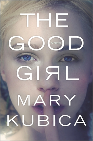 The good girl book by mary kudica